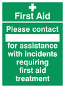 first aid cross symbol with space to write names Text: First Aid Please contact for assistance with incidents requiring first aid treatment