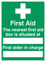 first aid cross symbol with space to write names Text: first aid the nearest first aid box is situated at first aider in charge