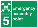 <p>assembly point symbol with zone or unique reference of 5(five)</p> Text: Emergency assembly point 5