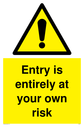 entry-is-entirely-at-your-own-risk-with-general-warning-symbol~