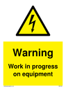 <p>Warning Work in progress on equipment with electrical hazard symbol</p> Text: Warning Work in progress on equipment