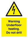 <p>Warning Underfloor heating. Do not drill</p> Text:
