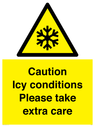 <p>Caution Icy conditions please take extra care</p> Text: