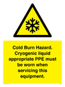 <p>Cold Burn Hazard. Cryogenic liquid appropriate PPE must be worn when servicing this equipment.</p> Text: