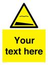 <p>Custom Warning sloping bottom</p> Text: