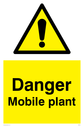 general warning symbol in warning triangle Text: Danger Mobile plant