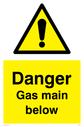 general warning symbol in warning triangle Text: Danger Gas main below