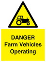 <p>DANGER Farm Vehicles Operating</p> Text: