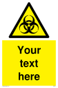 Custom Bio-Hazard safety sign with bio-hazard symbol - black bio-hazard in yellow triangle. Text: Your text here - just add to your order and fill in the 'special instructions' box at the basket to confirm your required text.