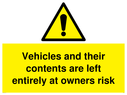 <p>Vehicles and their contents are left entirely at owners risk with general warning symbol</p> Text: Vehicles and their contents are left entirely at owners risk