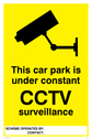 <p>cctv camera symbol - car park sign</p> Text: this car park is under constant cctv surveillance