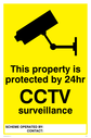 <p>cctv camera symbol - property sign</p> Text: this property is protected by 24 hour cctv surveillance