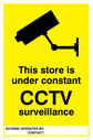 <p>cctv camera symbol - store sign</p> Text: this store is under constant cctv surveillance