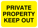 text only on yellow Text: private property keep out