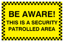 security-sign---this-is-the-security-patrolled-area~