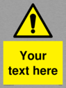custom-warning-safety-sign-with-warning-symbol--black-exclamation-in-yellow-tria~