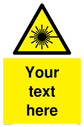 Custom Laser Hazard Sign. Add your own custom text. Normal delivery times apply. Yellow Laser Hazard Symbol. This symbol and sign layout complies with new EN7010 legislation that governs safety signs. Text: Your text here - just add to your order and fill in the 'special instructions' box at the basket to confirm your required text.