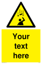 Custom Falling Objects Sign. Add your own custom text. Normal delivery times apply. Yellow Falling Objects Symbol. This symbol and sign layout complies with new EN7010 legislation that governs safety signs. Text: Your text here - just add to your order and fill in the 'special instructions' box at the basket to confirm your required text.