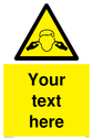 Custom Noise Hazard Sign. Add your own custom text. Normal delivery times apply. Yellow Noise Hazard Warning Symbol. This symbol and sign layout complies with new EN7010 legislation that governs safety signs. Text: Your text here - just add to your order and fill in the 'special instructions' box at the basket to confirm your required text.