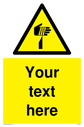 Custom Sharp Warning Sign. Add your own custom text. Normal delivery times apply. Yellow Sharp Warning Symbol. This symbol and sign layout complies with new EN7010 legislation that governs safety signs. Text: Your text here - just add to your order and fill in the 'special instructions' box at the basket to confirm your required text.