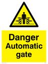 crushing hazard symbol in warning triangle Text: Danger Automatic gate