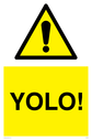 yolo-funny-sign~