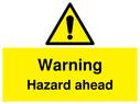 <p>Warning Hazard ahead with general warning symbol</p> Text: Warning Hazard ahead