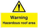 <p>Warning Hazardous roof area with general warning symbol</p> Text: Warning Hazardous roof area