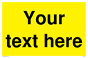 custom-blank-warning-sign--black-text-on-yellownbspbackground~