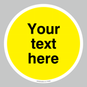 <p>Custom blank warning (yellow) floor graphic</p> Text: Your text here - just add to your order and fill in the 'special instructions' box at the basket to confirm your required text.