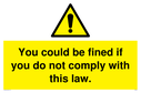 you-could-be-fined-if-you-do-not-comply-with-this-law~