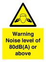 <p>Warning Noise level of 80dB(A) or above</p> Text: Warning Noise level of 80dB(A) or above