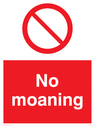 no-moaning-sign-~