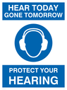 Ear protection must be worn funny sign. Ear protection required symbol. Text: Hear today, gone tomorrow. Protect your hearing. Funny Sign.